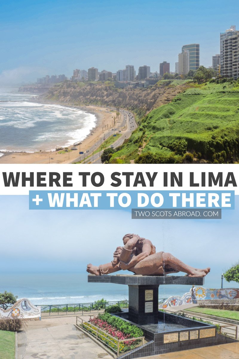 Where to stay in Lima and things to do in Lima