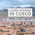 A Peruvian Homestay in Cusco