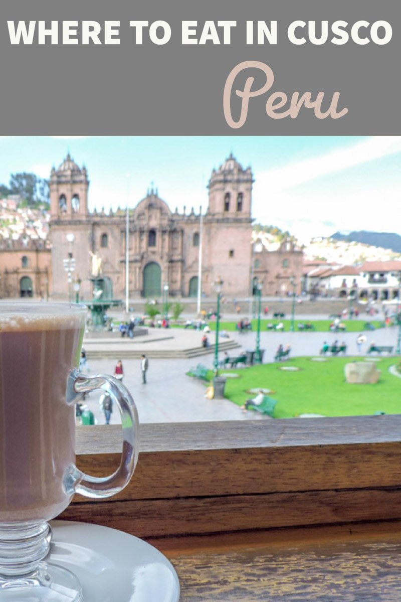 Restaurants in Cusco Peru