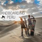 Sandboarding Peru, Huacachina
