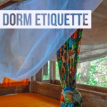 The Do's and Don'ts – Hostel Dorm Etiquette
