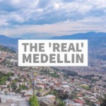 The Real Medellin Itinerary