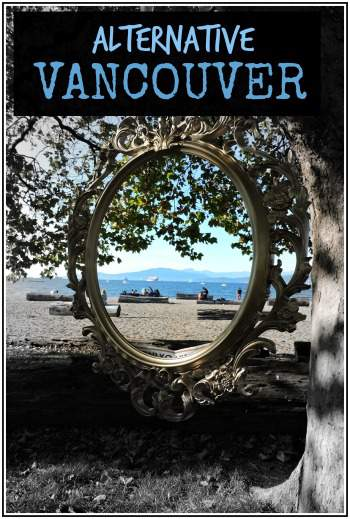 Altnerative Girls' Weekend in Vancouver