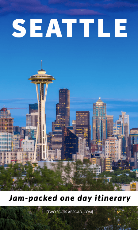 How to spend one day in Seattle, Washington, best things to do in Seattle in 1 day, what to do in Seattle, Seattle itinerary for 1 day, Seattle travel tips, Seattle city, Seattle summer, Seattle winter, Seattle Bucket Lists, Seattle night, Seattle photography, Seattle city guide, Seattle Pike Place Market, Unique things to do in Seattle, Canada, Seattle food, Downtown Seattle, Pacific Northwest