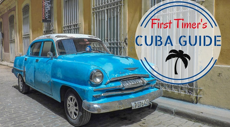 Cuba Guide, First Timer's Guide