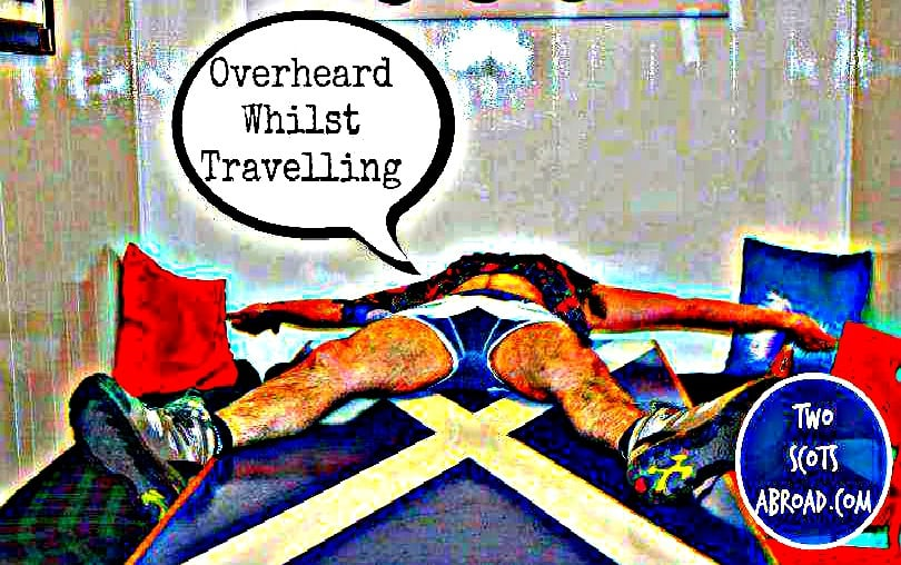 Overheard Whilst Travelling Call Out