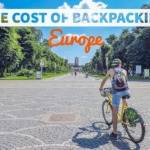 How Much Does Backpacking Europe Cost? Month #15