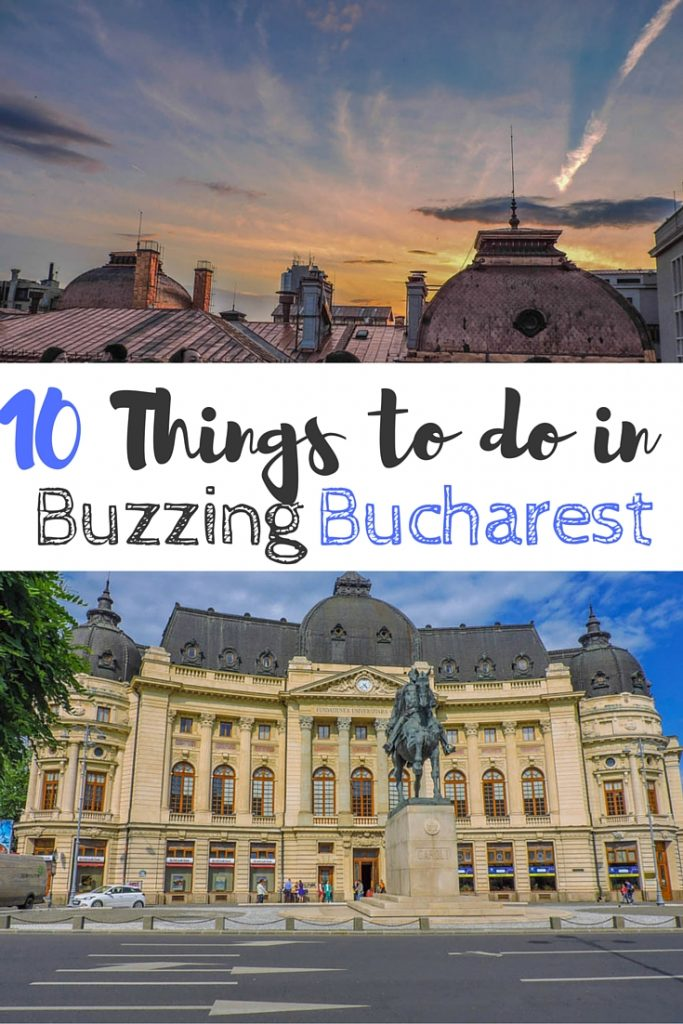 Things To Do In Buzzing Bucharest - 10 things to see and do in nicaragua