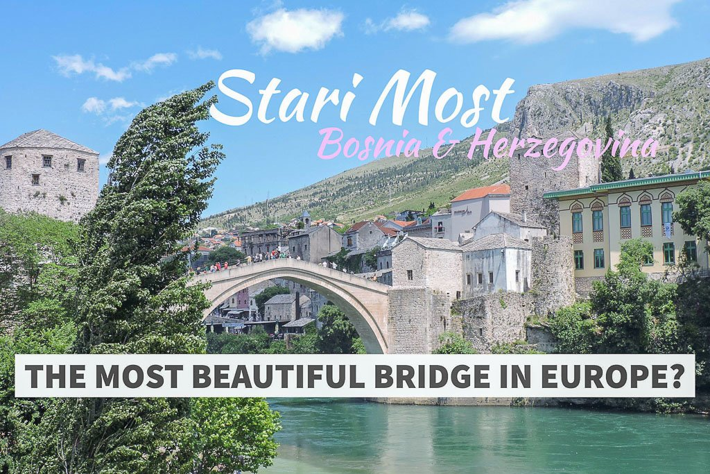 Stari Most Bosnia and Herzegovina