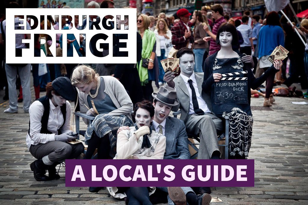 Edinburgh Fringe Guide