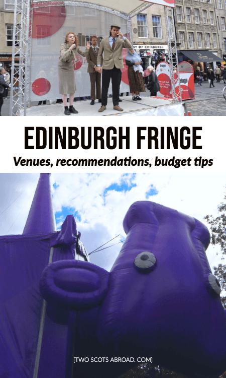 Edinburgh Fringe guide, Edinburgh Festival Fringe, free fringe, things to do in Edinburgh, planning Edinburgh Fringe, Fringe shows, Edinburgh budget accommodation, beginner's guide to Edinburgh Fringe, comedy Edinburgh.