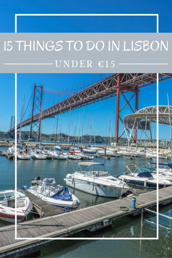15 things to do in Lisbon for under €15 from traditional food, biking to Belem, and a partying in the Portuguese capital city.