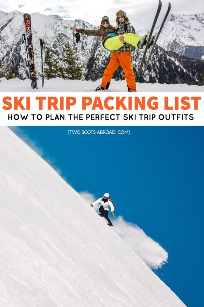 Packing for a ski trip | What to wear on a ski trip | What to wear while skiing | Skiing packing list | Ski trip packing list | Ski trip packing hacks | How to pack for a skip trip | Ski trip tips