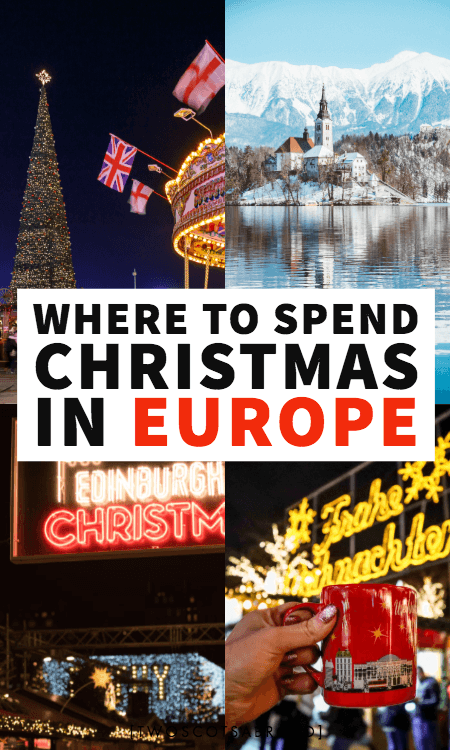 Where to spend Christmas in Europe, best Christmas destination in Europe, winter in Europe, Europe Christmas travel, Europe travel tips for winter, holiday travel tips, Vienna in winter, Bled in winter, Edinburgh in winter