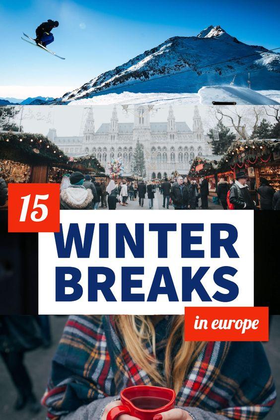 Winter break in Europe | Europe winter travel | Europe winter travel destintations | Europe winter bucket list