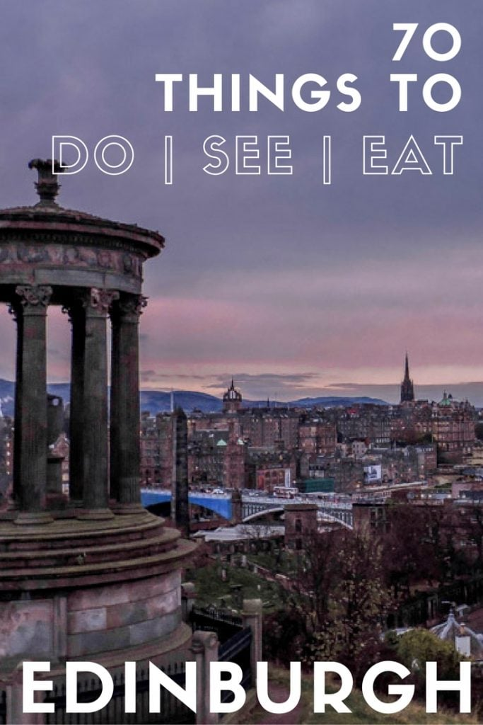 70 things to do, see and eat in Edinburgh | Edinburgh itinerary