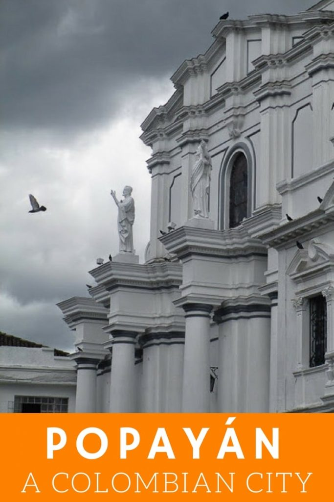 Popayan Colombia Travel Guide
