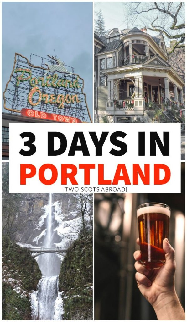 3 days in Portland Oregon, what to do in Portland Oregon, Portland itinerary, top things to do in Portland Oregon, Oregon travel tips, Portland travel tips, Oregon itinerary, 3 days in Oregon, where to eat in Oregon, best things to do in Portland, Portland in 3 days, Oregon in 3 days, long weekend in Portland, long weekend in Portland