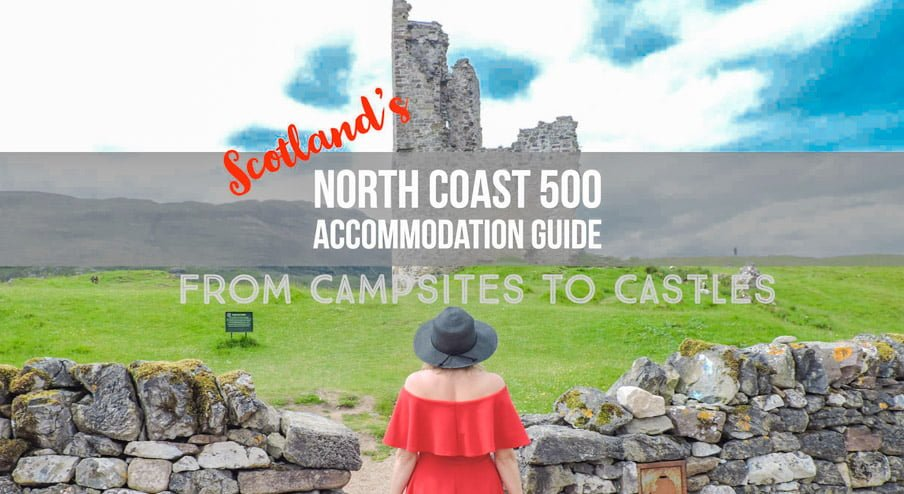 North Coast 500 Accommodation Guide