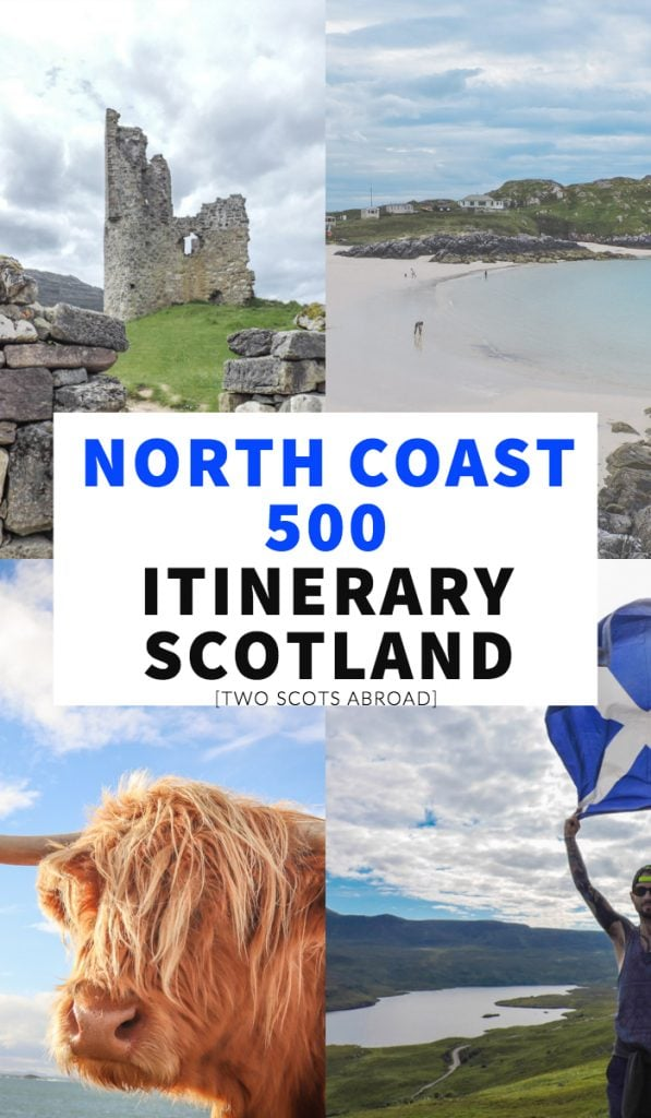 North Coast 500 Scotland, North Coast 500 itinerary, UK road trip, Scotland road trip, Europe road trip, NC500, North Coast 500 camping, North Coast 500 beaches, North Coast 500 roads, Scottish Highlands, Scotland Route 66.