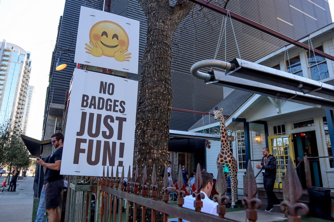 No Badges Sign SXSW Rainey Street Austin