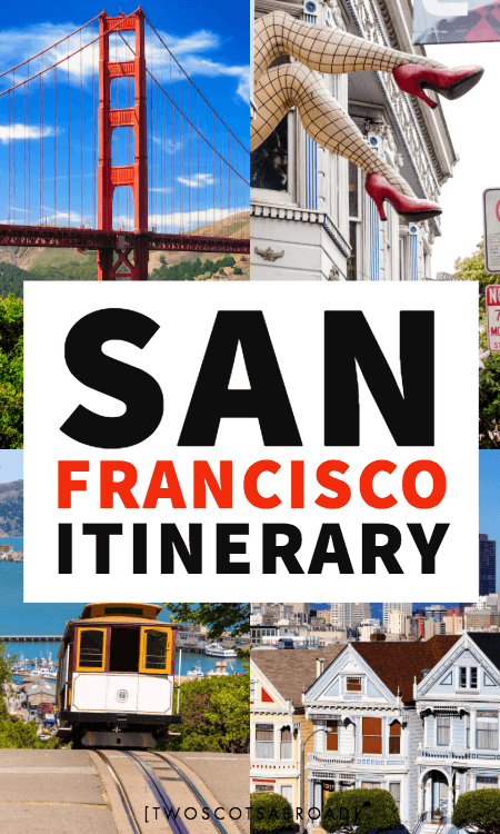 San Francisco 3 days, how to spend 3 days in San Francisco, best things to do in San Francisco with 3 days, long weekend in San Francisco, San Francisco itinerary for 3 days, San Francisco travel tips, Bay Area, Napa Valley, Golden Gate Bridge, Castro, California
