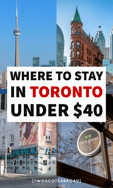 Where to stay in Toronto on a budget, best hotels in Toronto, best hostels in Toronto, accommodations in Toronto for under $40, best things to do in Toronto on a budget, Toronto travel tips, budget travel in Toronto