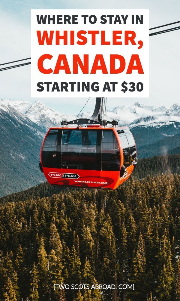 Where to stay in Whistler on a budget, best hotels in Whistler, best hostels in Vancouver, accommodations in Whistler starting at 30 dollars, best things to do in Whistler on a budget, Whistler travel tips, budget travel in Whistler