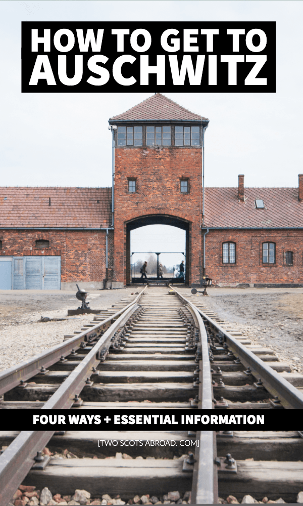 How to get to Auschwitz, Poland, How to get to Auschwitz from Krakow, Auschwitz, Poland essential information, Krakow bus to Auschwitz, best Auschwitz tours from Krakow, Warsaw to Auschwitz, how to visit Auschwitz, what to expect at Auschwitz, things to do in Krakow, Krakow travel, Krakow tips, Krakow day trips.