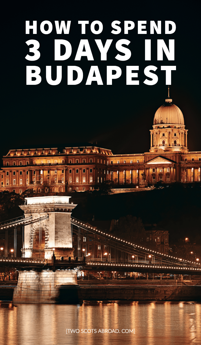 Budapest itinerary, things to do in Budapest, Hungary, 3 days in Budapest, Budapest travel, Budapest summer, Budapest winter, one day in Budapest, free things to do in Budapest, what to do in Budapest, Budapest attractions, ruin bars, baths in Budapest, River Danube, Budapest photography, Budapest nightlife, Buda Castle, Budapest tips