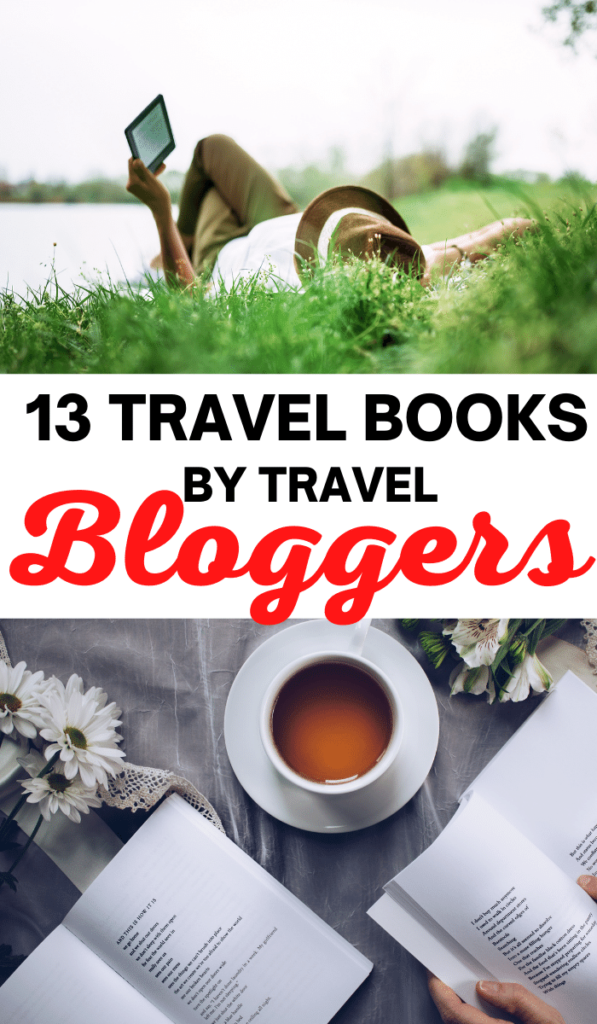 13 must-read travel books by travel experts and bloggers. Get lost in inspiration, learn to save and start planning the best trip ever, click to find out the travel reading list.